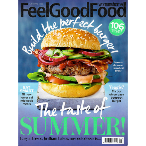 Woman And Home Feel Good Food June 2019