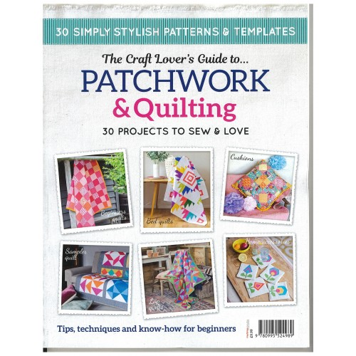 Craft Lovers Guide To Patchwork & Quilting
